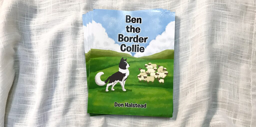 Copies of Ben The Border Collie a children's Book by local author Don Halstead available for sale at The Virginia Farmhouse